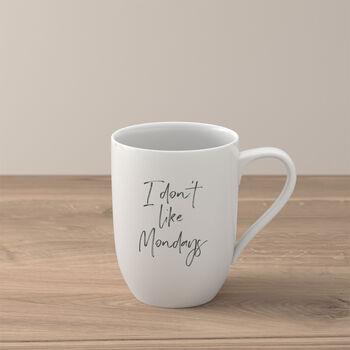 Statement mug «I don´t like Mondays»